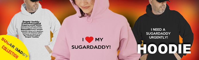 Sugar Daddy Hooded Sweatshirts