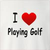 I Love Playing Golf Crew Neck Sweatshirt