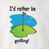 I'd Rather Be Golfing Crew Neck Sweatshirt