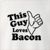 This Guy Loves Bacon Crew Neck Sweatshirt
