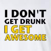 I_Don't_Get_Drunk Long Sleeve T-Shirt