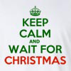 Keep Calm and Wait for Christmas Long Sleeve T-Shirt