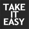 Take It Easy Print