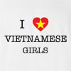 I Love Vietnamese Girls T-shirt