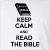 Keep Calm And Read The Bible Long Sleeve T-Shirt