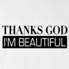 Thanks God I'm Beautiful T-shirt