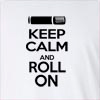 Keep Calm And Roll On Long Sleeve T-Shirt