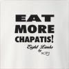 Eat More Chapatis!Eight Limbs by KPJ Crew Neck Sweatshirt