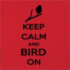 Keep Calm And Bird On Hooded Sweatshirt