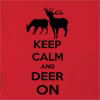 Keep Calm And Deer On  Hooded Sweatshirt