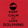 Keep Calm And Love Dolphins  Hooded Sweatshirt