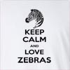Keep Calm And Love Zebras Long Sleeve T-Shirt