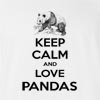 Keep Calm And Love Pandas T-Shirt