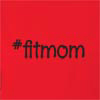 Fit Mom Hooded Sweatshirt
