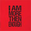 I Am More Then Enough Hooded Sweatshirt