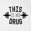 This Is My Drug T-Shirt