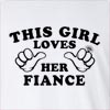 This Girl Loves Her Fiance Long Sleeve T-Shirt