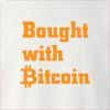 Bought With Bitcoin Crew Neck Sweatshirt