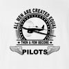 All Men Are Created Equal Pilots T-shirt