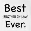 Best Brother In Law Ever T-shirt
