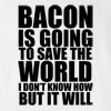 Bacon Is Going T-shirt