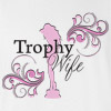 Trophy Wife Wedding T Shirt