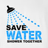 Save Water Shower Together T-Shirt