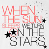 When thes sun sleeps, we turn on the stars