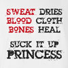 Suck it up Princess Funny T Shirt