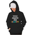 You Make Me Happy Hooded Sweatshirt