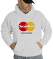Sex with Me Priceless Hooded Sweatshirt
