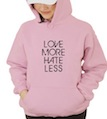 Love More Hate Less Hooded Sweatshirt