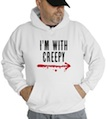 Halloween I'm With Creepy Hooded Sweatshirt