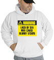 Warning Lack Of Sex May Cause Blurry Vision Hooded Sweatshirt