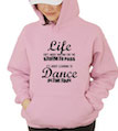 Life Isn't About Waiting For The Storm To Pass, It's About Learning To Dance In The Rain Hooded Sweatshirt