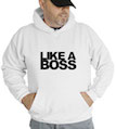 Like A Boss Hooded Sweatshirt