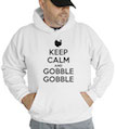 Keep Calm and Gobble Gobble Hooded Sweatshirt