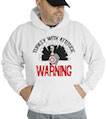 Turkey With Attitude Hooded Sweatshirt