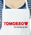 Tomorrow I'm Starting My Diet Apron