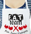F.A.T. Team Fowls Against Thanksgiving Apron