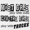 Most Girls Play with Dolls Country Girls Play with Trucks T-shirt Monster Mud Truck Tee