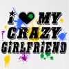 I Love My Crazy Girlfriend T-shirt Funny Valentine's Day Tee