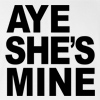 Couple Matching Aye She's Mine T-shirt Aye She's mine Funny Couple Love St. Valentine's Day Tee
