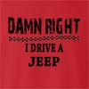 Damn Right I Drive A Jeep Crew Neck Sweatshirt