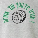 Drink 'Till Your Irish St. Patrick's Day Crew Neck Sweatshirt
