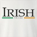 Irish For A Day St. Patrick's Day Crew Neck Sweatshirt