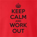 Keep Calm and Work Out Crew Neck Sweatshirt