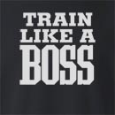 Train Like a Boss Crew Neck Sweatshirt