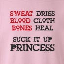 Suck It Up Princess  Crew Neck Sweatshirt