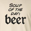 Soup Of The Day: Beer   Long Sleeve T-Shirt